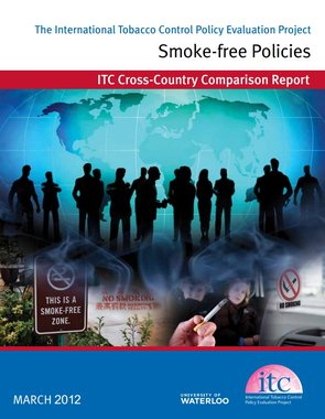 ITC Cross Country Comparison Report: Smoke-free Policies March 2012